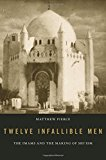 Book Cover Twelve Infallible Men: The Imams and the Making of Shi'ism