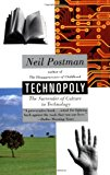 Book Cover Technopoly: The Surrender of Culture to Technology