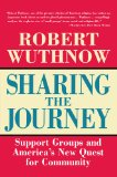 Book Cover Sharing the Journey: Support Groups and the Quest for a New Community