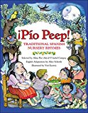Book Cover ¡Pío Peep!: Traditional Spanish Nursery Rhymes (Spanish Edition)