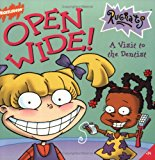 Book Cover Open Wide!  A Visit to the Dentist