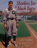 Book Cover Shoeless Joe and Black Betsy