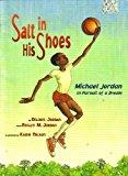 Book Cover Salt in His Shoes, Michael Jordan in Pursuit of a Dream (Michael Jordan In Pursuit of a Dream)