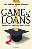 Book Cover Game of Loans: The Rhetoric and Reality of Student Debt