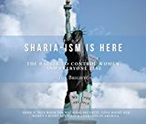 Book Cover Sharia-ism Is Here: The Battle To Control Women; And Everyone Else