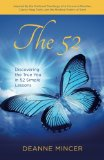 Book Cover The 52: Discovering the True You in 52 Simple Lessons