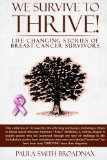 Book Cover We Survive to Thrive!: life changing stories of breast cancer survivors (Volume 1)
