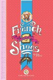 Book Cover French Toast Shoes (Celebrate Your Silly Series)
