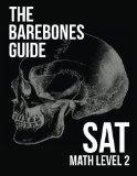 Book Cover The Barebones Guide SAT Math Level 2
