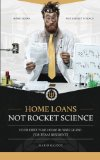 Book Cover Home Loans Not Rocket Science: Your First Time Home Buyers Guide: For Texas Residents