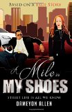 Book Cover A Mile in My Shoes: Street Life Is All I Know