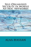 Book Cover Self-Organised Security in Mobile Ad Hoc Networks