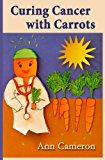 Book Cover Curing Cancer with Carrots