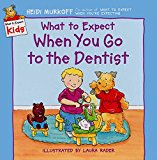 Book Cover What to Expect When You Go to the Dentist (What to Expect Kids)