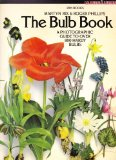 Book Cover Bulb Book: A Photographic Guide to Over 800 Hardy Bulbs