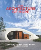 Book Cover The Architecture of Hope: Maggie's Cancer Caring Centres
