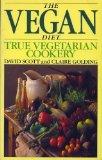 Book Cover The Vegan Diet: true vegetarian cookery