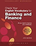 Book Cover Check Your English Vocabulary for Banking & Finance: All you need to improve your vocabulary (Check Your Vocabulary)