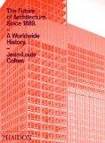 Book Cover The Future of Architecture Since 1889