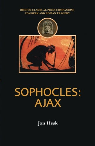 Book Cover Sophocles: Ajax (Companions to Greek and Roman Tragedy)
