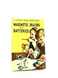 Book Cover Magnets, Bulbs and Batteries (Junior Science)