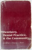 Book Cover Dentist, Dental Practice and the Community