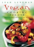 Book Cover Vegan Cooking for One : Over 150 Simple and Appetizing Meals