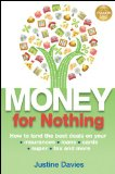 Book Cover Money for Nothing: How to land the best deals on your insurances, loans, cards, er, tax and more