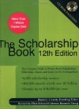 Book Cover The Scholarship Book 12th Edition: The Complete Guide to Private-Sector Scholarships, Fellowships,Grants, and Loans for the Undergraduate (Scholarship Books)