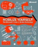 Book Cover Mobilize Yourself! the Microsoft Guide to Mobile Technology
