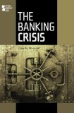 Book Cover The Banking Crisis (Opposing Viewpoints)