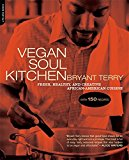 Book Cover Vegan Soul Kitchen: Fresh, Healthy, and Creative African-American Cuisine