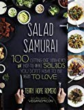 Book Cover Salad Samurai: 100 Cutting-Edge, Ultra-Hearty, Easy-to-Make Salads You Don't Have to Be Vegan to Love
