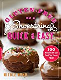 Book Cover Gluten-Free on a Shoestring, Quick and Easy: 100 Recipes for the Food You Love--Fast!