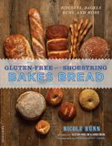 Book Cover Gluten-Free on a Shoestring Bakes Bread: (Biscuits, Bagels, Buns, and More)