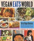 Book Cover Vegan Eats World: 300 International Recipes for Savoring the Planet
