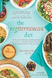 Book Cover The Vegiterranean Diet: The New and Improved Mediterranean Eating Plan--with Deliciously Satisfying Vegan Recipes for Optimal Health