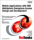 Book Cover Mobile Applications With IBM Websphere Everyplace Access Design and Development