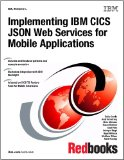 Book Cover Implementing IBM Cics Json Web Services for Mobile Applications