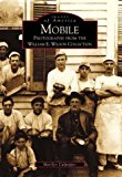 Book Cover Mobile: Photographs from the William E. Wilson Collection (AL)  (Images of America)