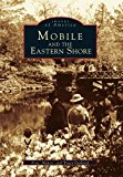 Book Cover Mobile and the Eastern Shore (Images of America)