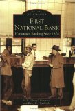 Book Cover First National Bank: Hometown Banking Since 1874  (NC)   (Images of America)