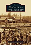 Book Cover Magalia to Stirling City (CA) (Images of America)