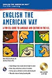 Book Cover English the American Way: A Fun ESL Guide to Language & Culture in the U.S. w/Audio CD & MP3 (English as a Second Language Series)
