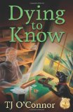 Book Cover Dying to Know (A Gumshoe Ghost Mystery)