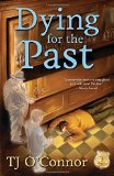 Book Cover Dying for the Past (A Gumshoe Ghost Mystery)