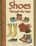 Book Cover Shoes Through the Ages (Pair-It Books)