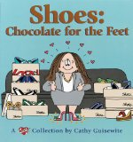 Book Cover Shoes:  Chocolate For The Feet - A Cathy Collection