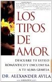 Book Cover Los tipos de amor (Lovetypes): Descubre tu estilo romantico y encuentra a tu alma gemela (Spanish Edition)