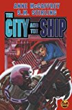 Book Cover The City and The Ship (Brain Ship Megabook)